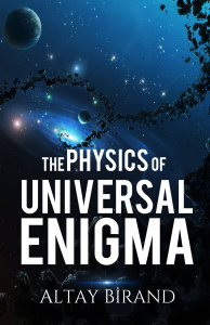 The Physics of Universal Enigma